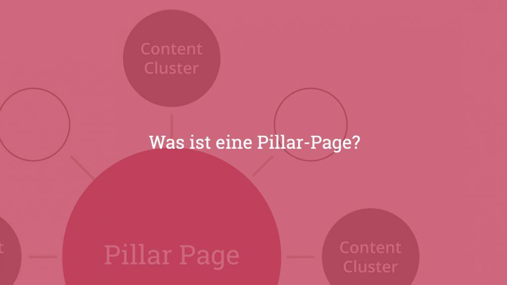 Was ist eine Pillar-Page?