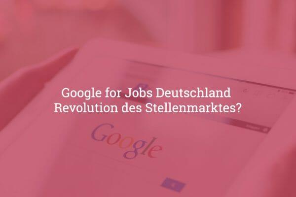 google for jobs deutschland
